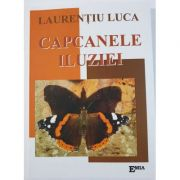 Capcanele iluziei - Laurentiu Luca