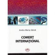 Comert international - Andra Maria Gaina
