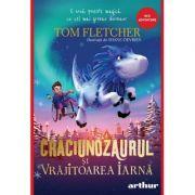 Craciunozaurul si Vrajitoarea Iarna - Tom Fletcher