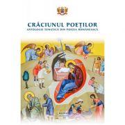 Craciunul poetilor. Antologie tematica din poezia romaneasca