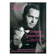 Despre pianistica - Corneliu Gheorghiu