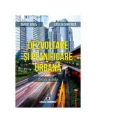 Dezvoltare si planificare urbana - Dragos Dinca, Catalin Dumitrica