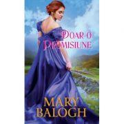 Doar o promisiune - Mary Balogh