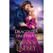 Dragostea unui pirat - Johanna Lindsey