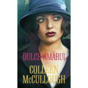 Dulce-amarui - Colleen McCullough