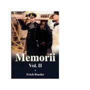 Memorii volumul 2 - Erich Raeder