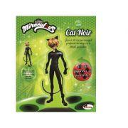 Eu sunt Cat Noir. Colectia Miraculous - Iuliana Voicu