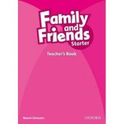Family and Friends Starter. Teachers Book - Naomi Simmons