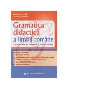 Gramatica didactica a limbii romane, cu notiuni de fonetica si vocabular. Editia a III-a revizuita si adaugita - Hadrian Soare, Gheorghe Soare