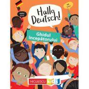 Hallo Deutsch! Ghidul incepatorului - Sam Hutchinson, Emilie Martin