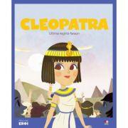 Micii eroi. Cleopatra