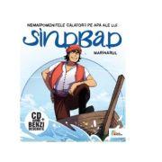 Nemaipomenitele calatorii pe apa ale lui Sinbad marinarul (Carte + CD) - Cristiana Calin