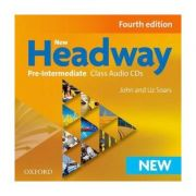 New Headway Pre-Intermediate Class Audio CDs. Editia a IV-a - Liz Soars