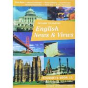 Pathway to English. English News and Views. Manual si caiet pentru clasa a XI-a - Rada Balan