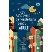 Povesti de noapte buna pentru adulti - introducere de Lucy Mangan