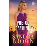Pretul pasiunii - Sandra Brown