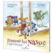 Prietenii lui Nasuc. Vol. 2. Copacul din casa - Cristina Elena Gheorghiu