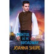 Printul de pe Broadway - Joanna Shupe