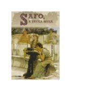 Safo, a zecea muza - Gheorghe Badea