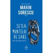 Setea muntelui de sare - Marin Sorescu