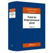 Tratat de Drept procesual penal. Editia a 4-a - Grigore Gr. Theodoru, Ioan-Paul Chis