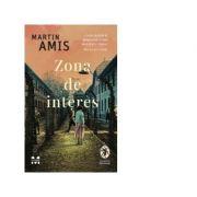 Zona de interes - Martin Amis