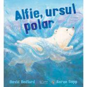 Alfie, ursul polar - David Bedford, Karen Sapp