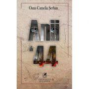 Anii `44 – Oana Camelia Serban