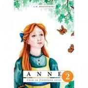 Anne. Casa cu frontoane verzi vol 2 - L. M. MONTGOMERY