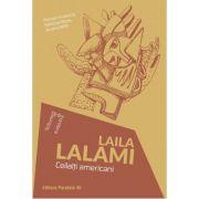 Ceilalti americani - Laila Lalami