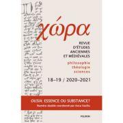 Chora. Revista de studii antice si medievale. Nr. 18-19/2020-2021 - Anca Vasiliu