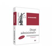 Drept administrativ. Vol. I. Editia a III-a - Dan Constantin Mata