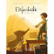 Elefantastic - Joëlle Tourlonias, Michael Engler
