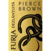 Furia dezlantuita - Pierce Brown