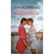 Gemenele - Elin Hilderbrand