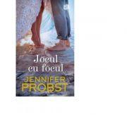 Jocul cu focul - Jennifer Probst