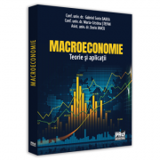 Macroeconomie. Teorie si aplicatii - Dorin Iancu, Maria-Cristina Stefan, Sorin Gabriel Badea