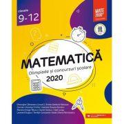 Matematica. Olimpiade si concursuri scolare 2020. Clasele 9-12 - Gheorghe Cainiceanu