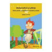 Matematica si stiinte. Clasa a VI-a. Editia II - Nicolae Grigore