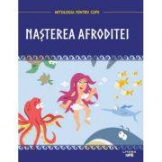 Mitologia. Nasterea Afroditei