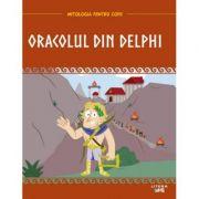 Mitologia. Oracolul din Delphi