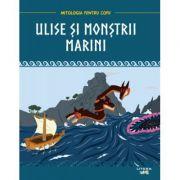 Mitologia. Ulise si monstrii marini