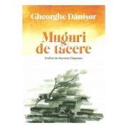 Muguri de tacere - Gheorghe Danisor