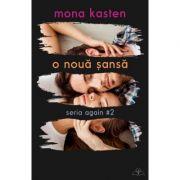 O noua sansa. Seria Again Vol. 2 - Mona Kasten