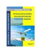 Operationalizarea Transporturilor Turistice Aeriene - Elisabeta Molnar