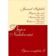 Opere complete 5 - Bujor Nedelcovici