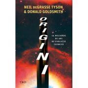 Origini - Neil deGrasse Tyson, Donald Goldsmith