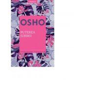 Osho. Puterea iubirii - Osho International Foundation