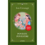 Povesti. Povestiri - Ion Creanga