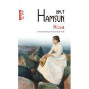 Rosa. Editie de buzunar. Colectia Top10+ - Knut Hamsun